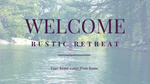 Welcome to Rustic Retreat Blog – Your Home on the Frio