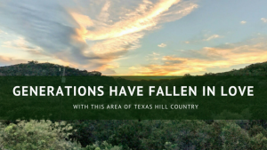 Generations have fallen in love with this area of Texas Hill Country – the Frio
