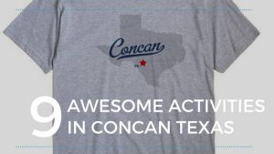 9 AWESOME activities in Concan, Texas!